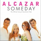 Alcazar - Someday