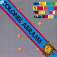 Colonel Abrams - Music is the answer 12-inch