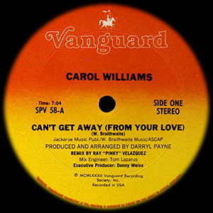 Carol Williams - Can't Get Away From Your Love