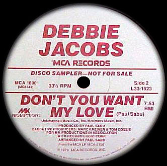 Debbie Jacobs - Don't You Want My Love