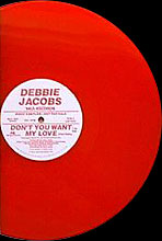 Debbie Jacobs - Don't You Want My Love - Red vinyl