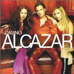 Alcazar - the Casino album