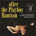 After the Playboy Mansion mixed by Dimitri from Paris
