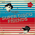 Super Disco Friends mixed by Dimitri from Paris and DJ Muro