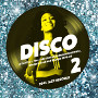 Disco 2: A Fine Selection of Independent Disco, Modern Soul and Boogie 1976-80
