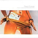 Disco Forever mixed by Dimitri from Paris