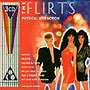 the Flirts - Physical Attraction CD