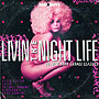 Livin The Night Life - 80s New York Garage Classics