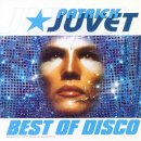 the Best of Disco - Patrick Juvet