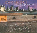 Joey Negro - Back to the scene of the crime