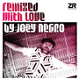 Remixed With Love by Joey Negro