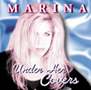 Marina - Under her covers