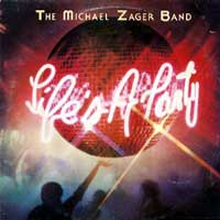Michael Zager Band - Lifes A Party album