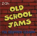 Old School Jams - the History Lesson
