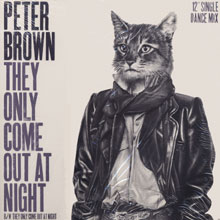 Peter Brown - They only come out at night - 12inch single
