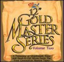 The Twelve Inch Gold Master - Vol. 2