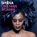 Shena - One Man Woman album