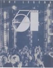 Studio 54, the Legend