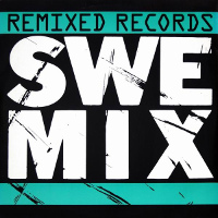 A SweMix Remixed Records release