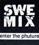 SweMix - Enter The Phuture