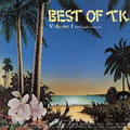 the Best of T.K. volume 1