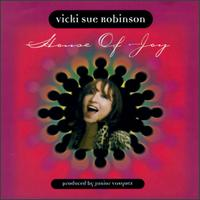 Vicki Sue Robinson - House of Joy